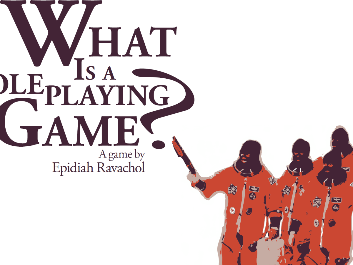 What Is a Roleplaying Game? by Epidiah Ravachol